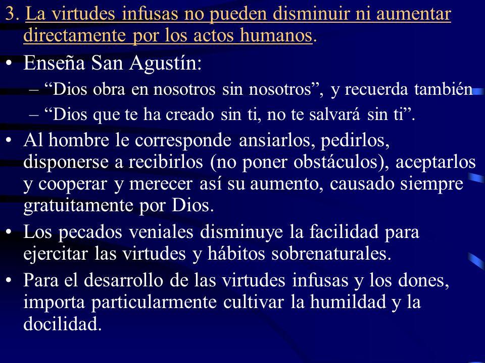 4.Características de las virtudes infusas y dones.