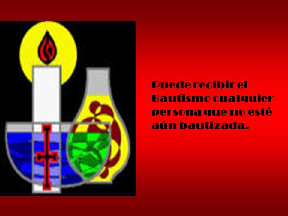 Puede recibir el Bautismo cualquier persona que no esté aún bautizada.
