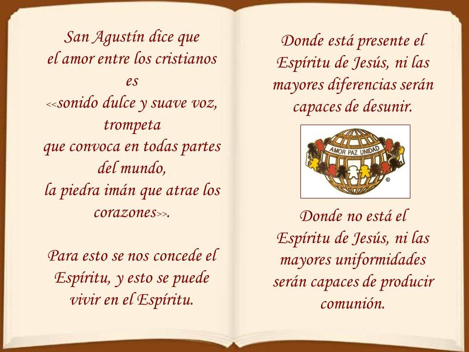 << Con tres cosas me adorno y me presento bella ante el Señor y ante los hombres, concordia entre hermanos, amistad entre prójimos y convivencia entre