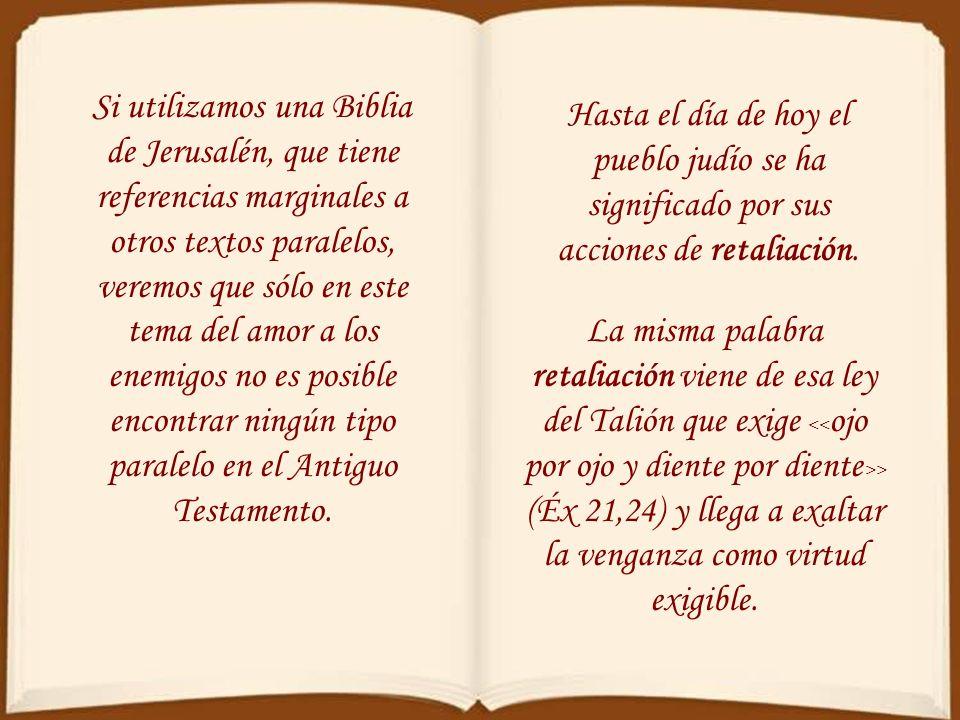 Capítulo 6 El amor a los enemigos El rasgo más característico de la moral de Jesús es el amor a los enemigos. Prácticamente todas las enseñanzas moral