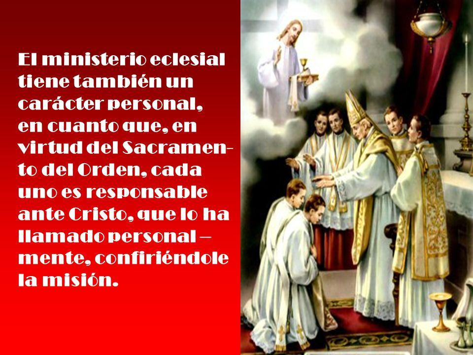 El Papa, obispo de Roma y sucesor de San Pedro, es el perpetuo y visible principio y fundamento de la unidad de la Iglesia.