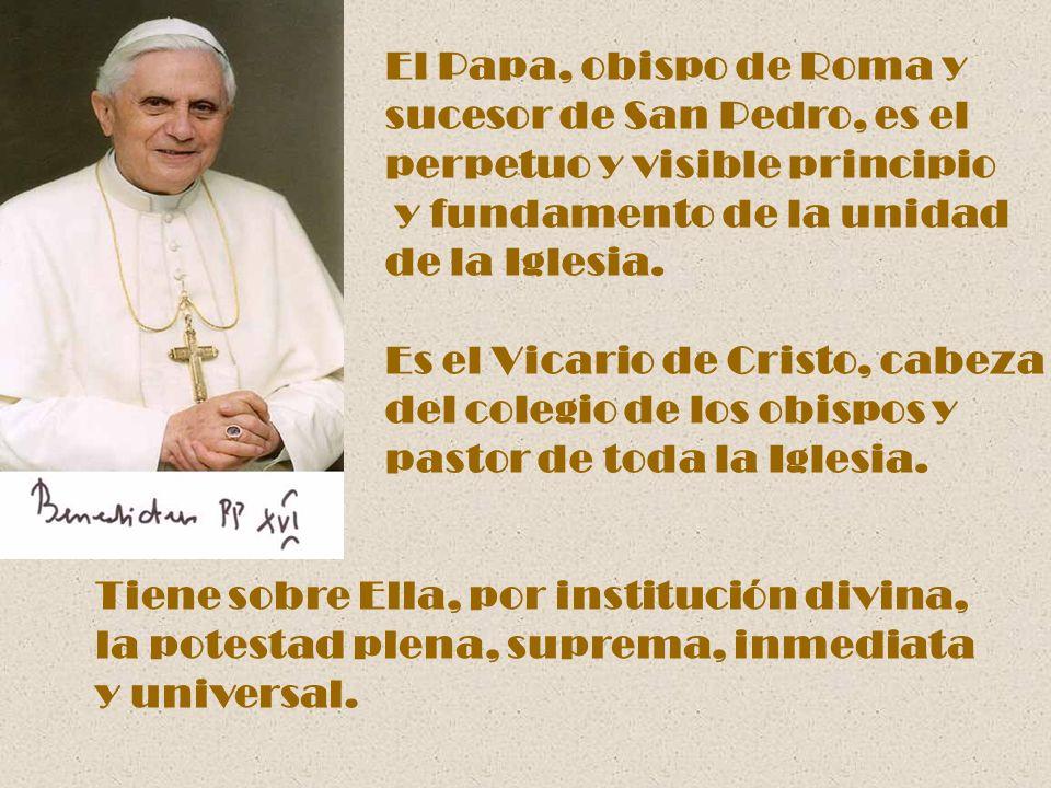 El colegio de los obispos, en comunión con el Papa y nunca sin él, ejerce también la potestad suprema y plena sobre la Iglesia.