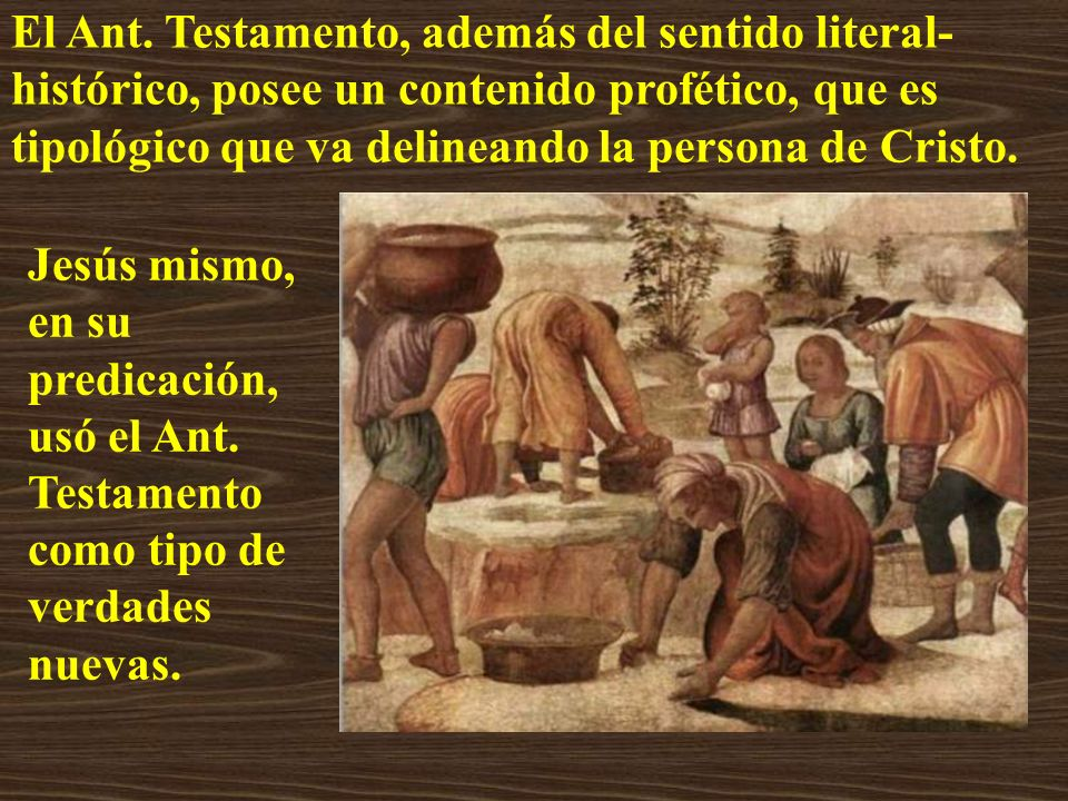 El Ant. Testamento, además del sentido literal- histórico, posee un contenido profético, que es tipológico que va delineando la persona de Cristo. Jes