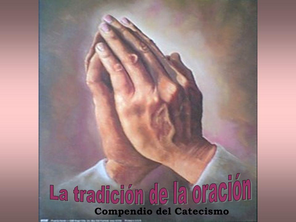 A Través de la Tradición viva de la Iglesia El Espíritu Santo enseña a orar a los hijos de Dios.