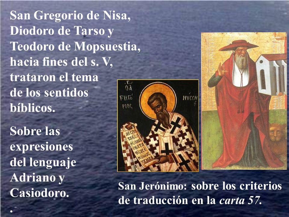 San Gregorio de Nisa, Diodoro de Tarso y Teodoro de Mopsuestia, hacia fines del s.
