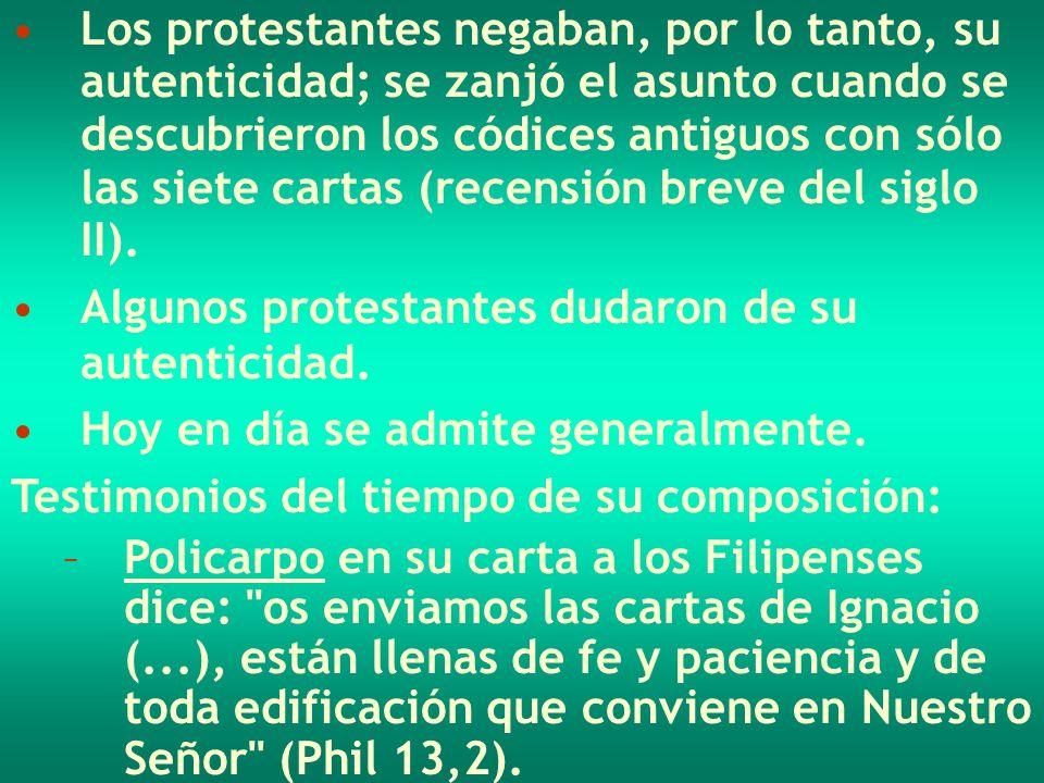 Los protestantes negaban, por lo tanto, su autenticidad; se zanjó el asunto cuando se descubrieron los códices antiguos con sólo las siete cartas (rec