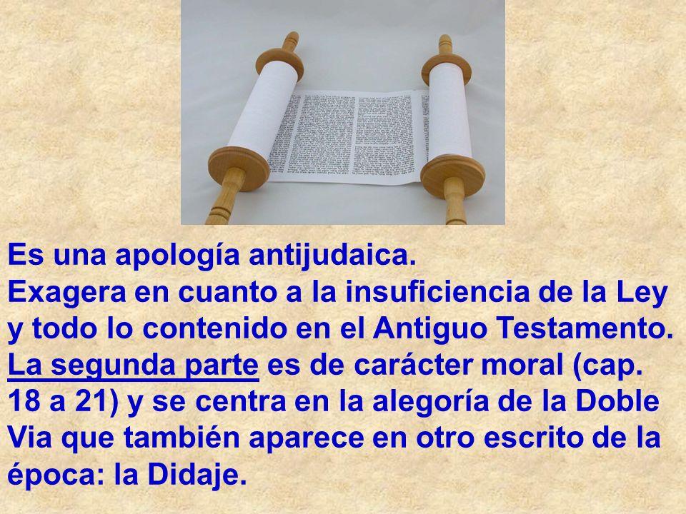Es una apología antijudaica. Exagera en cuanto a la insuficiencia de la Ley y todo lo contenido en el Antiguo Testamento. La segunda parte es de carác
