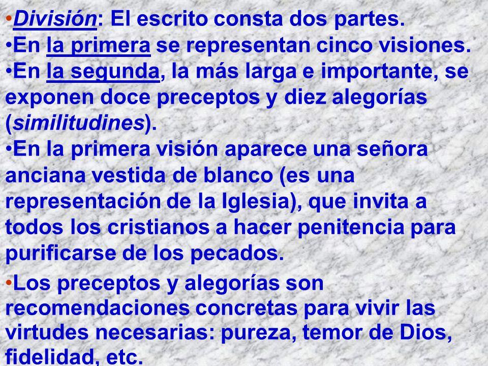 División: El escrito consta dos partes. En la primera se representan cinco visiones. En la segunda, la más larga e importante, se exponen doce precept