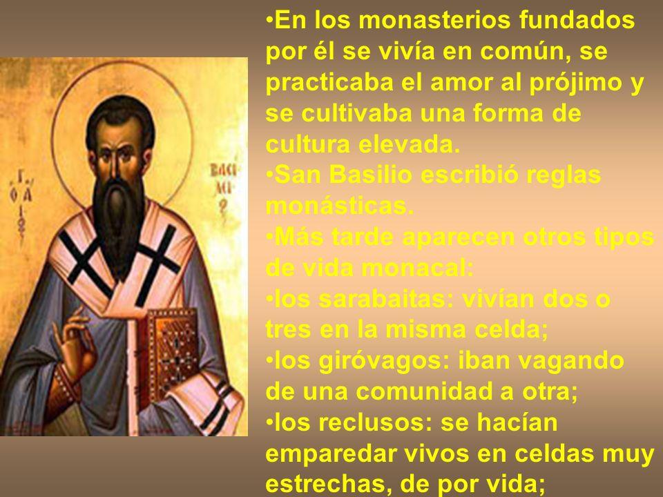 En los monasterios fundados por él se vivía en común, se practicaba el amor al prójimo y se cultivaba una forma de cultura elevada. San Basilio escrib