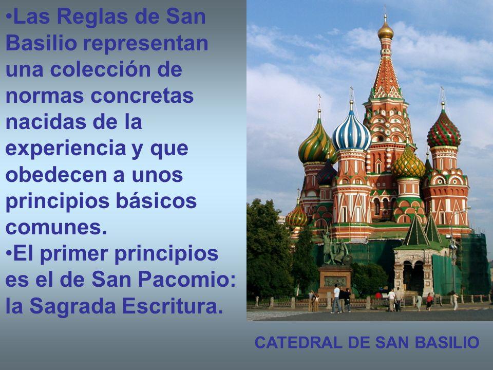 Las Reglas de San Basilio representan una colección de normas concretas nacidas de la experiencia y que obedecen a unos principios básicos comunes. El