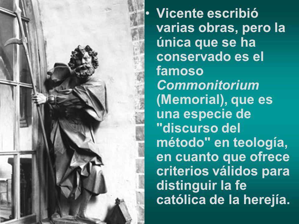 Vicente escribió varias obras, pero la única que se ha conservado es el famoso Commonitorium (Memorial), que es una especie de