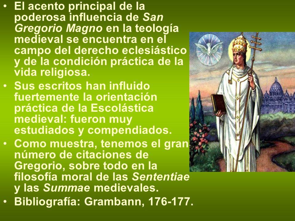 El acento principal de la poderosa influencia de San Gregorio Magno en la teología medieval se encuentra en el campo del derecho eclesiástico y de la