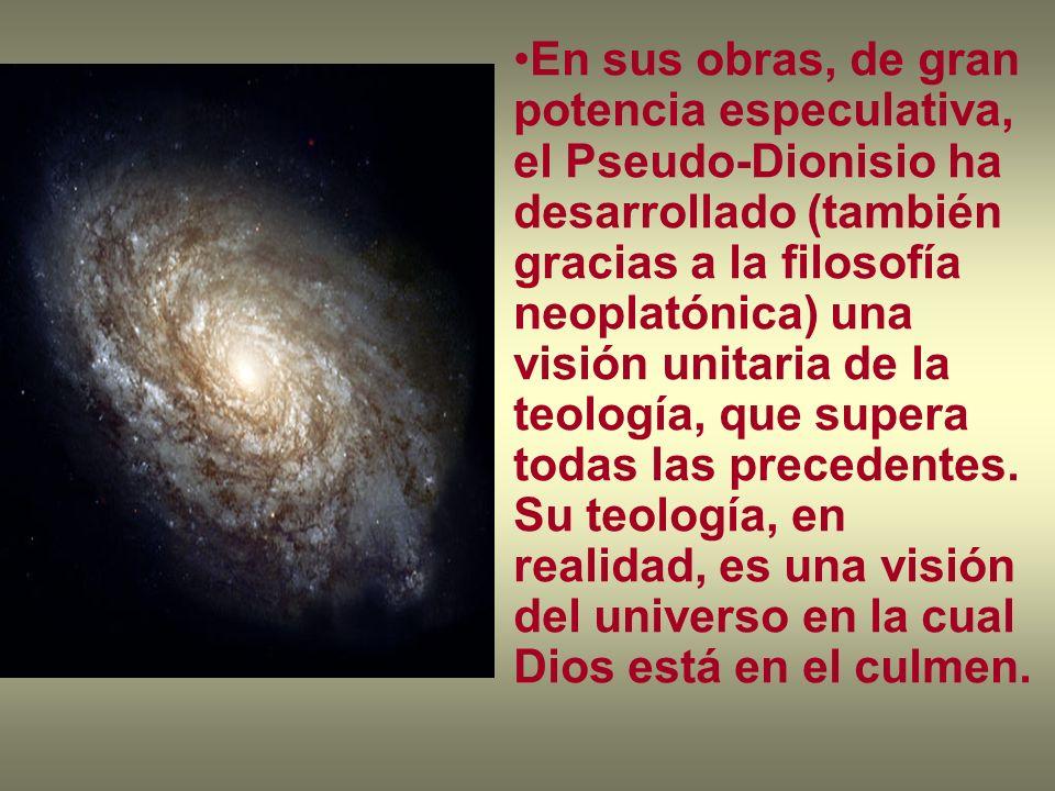En sus obras, de gran potencia especulativa, el Pseudo-Dionisio ha desarrollado (también gracias a la filosofía neoplatónica) una visión unitaria de l