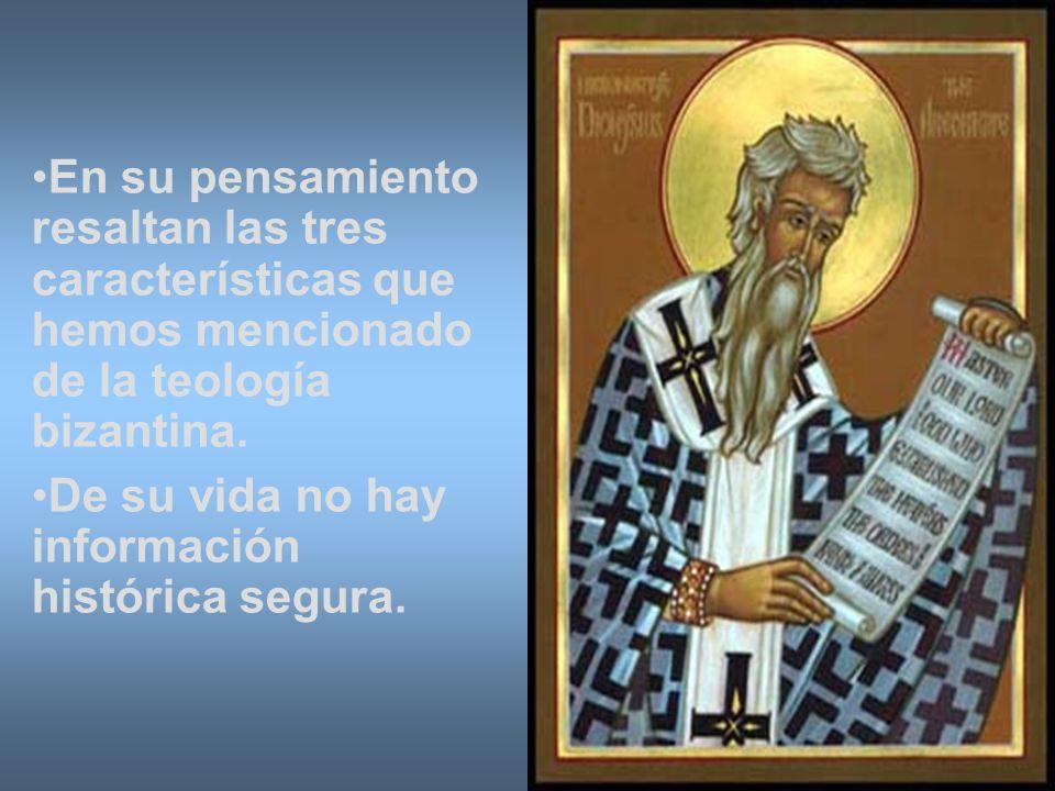 En su pensamiento resaltan las tres características que hemos mencionado de la teología bizantina. De su vida no hay información histórica segura.