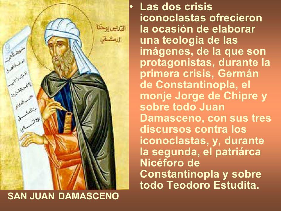Las dos crisis iconoclastas ofrecieron la ocasión de elaborar una teología de las imágenes, de la que son protagonistas, durante la primera crisis, Ge