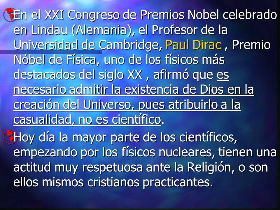 En el XXI Congreso de Premios Nobel celebrado en Lindau (Alemania), el Profesor de la Universidad de Cambridge, Paul Dirac, Premio Nóbel de Física, un