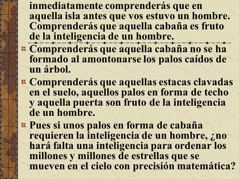 Einstein escribió en >: La ley del cosmos revela una inteligencia de tal superioridad que comparada con ella todo pensar humano es insignificante.