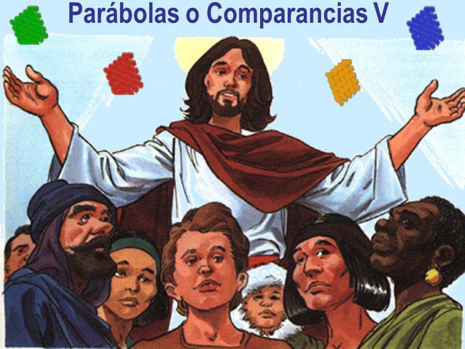 Parábolas o Comparancias V