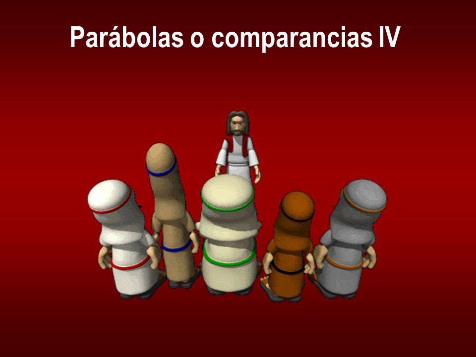 Parábolas o comparancias IV