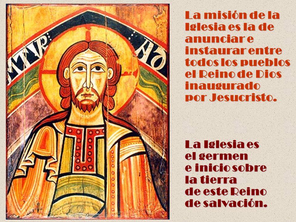 La Iglesia es católica, es decir, universal, en cuanto en Ella Cristo está presente.