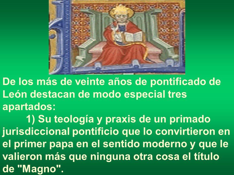 De los más de veinte años de pontificado de León destacan de modo especial tres apartados: 1) Su teología y praxis de un primado jurisdiccional pontif