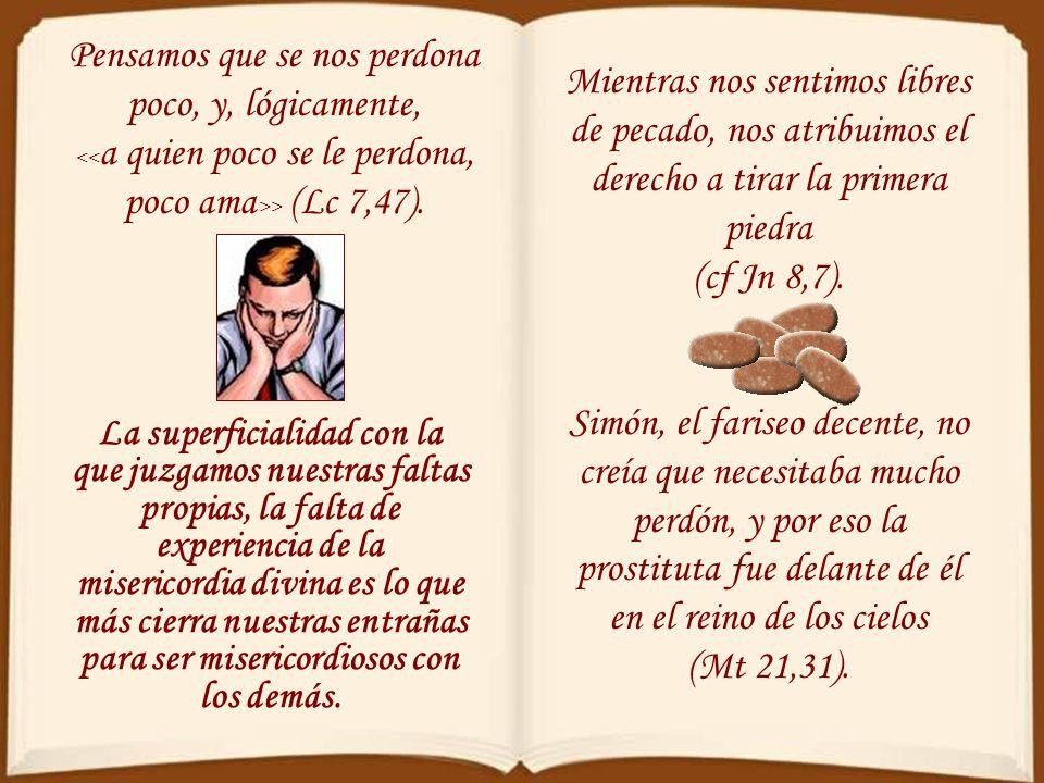Para el sacerdote que se sienta en el confesionario resulta asombroso escuchar la enorme ligereza con que la mayoría de la gente suele confesar sus pr
