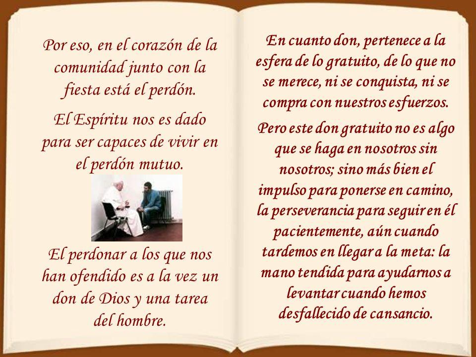 Capítulo 3 Perdonad y seréis perdonados Nos hemos referido a los hombres como esos erizos que al acercarse se lastiman y se hieren porque están recubi