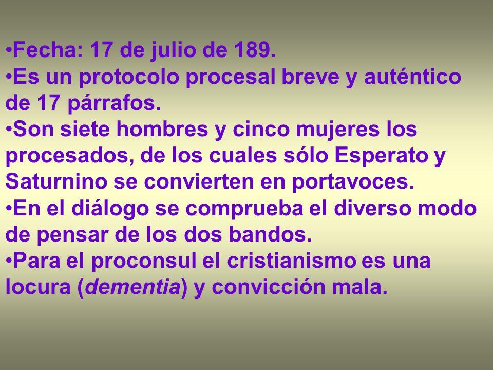Fecha: 17 de julio de 189. Es un protocolo procesal breve y auténtico de 17 párrafos. Son siete hombres y cinco mujeres los procesados, de los cuales