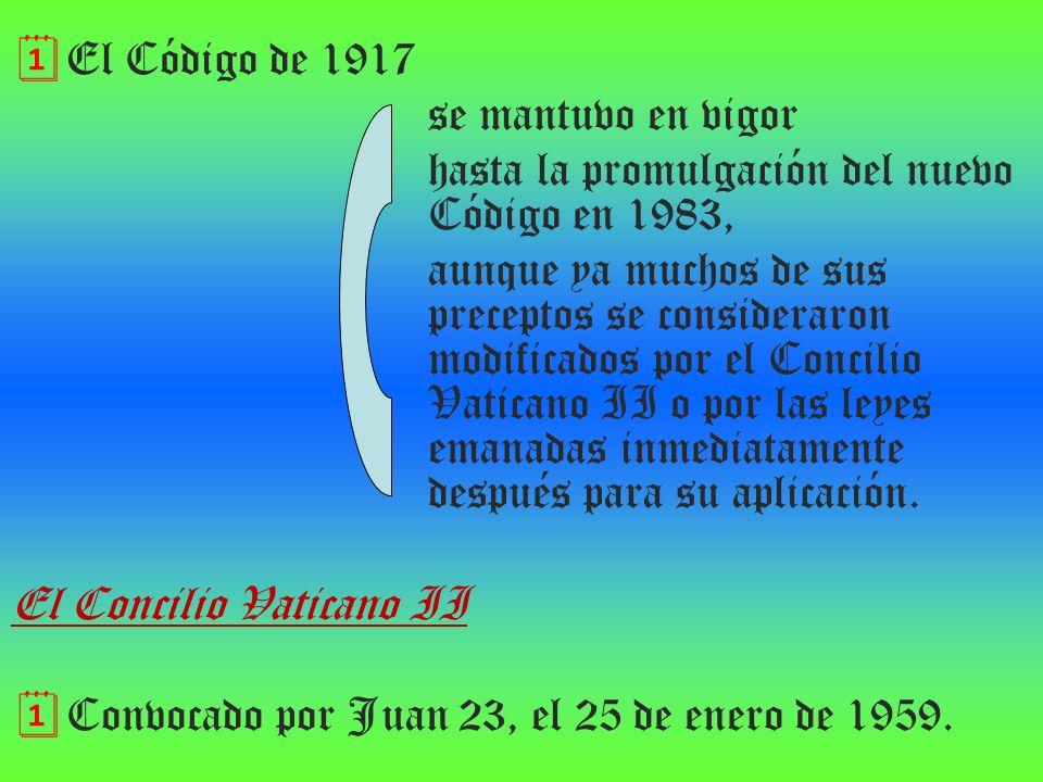 El Código de 1917 se mantuvo en vigor hasta la promulgación del nuevo Código en 1983, aunque ya muchos de sus preceptos se consideraron modificados po
