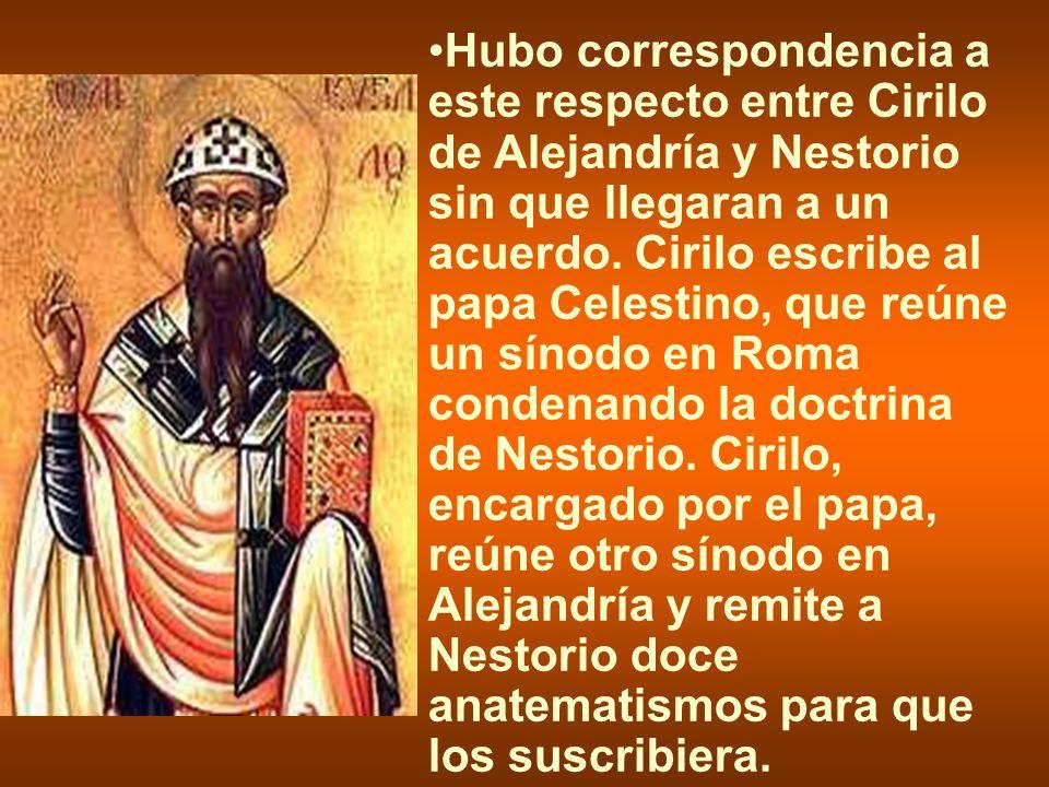Mientras tanto Teodosio II convoca un concilio en Efeso (431) que, con la presencia de los legados papales, condena a Nestorio.
