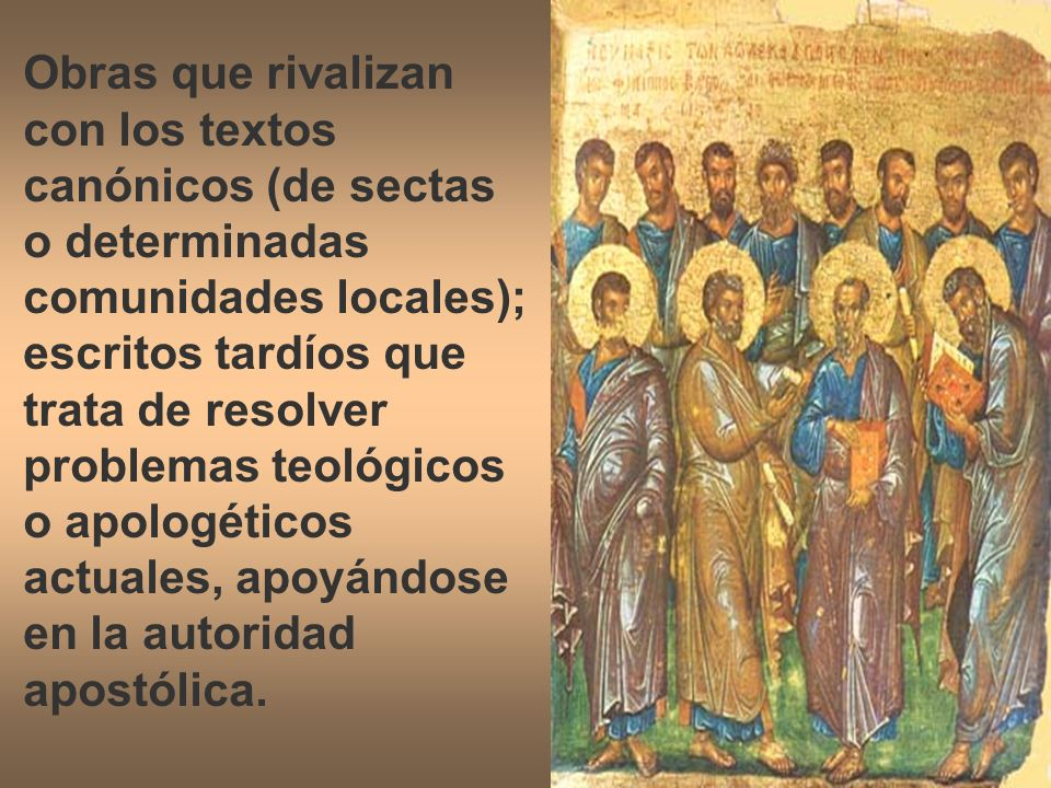 Otra clasificación: Evangelios que pretenden complementar los Evangelios canónicos; Cartas pseudoepigráficas; Hechos de los apóstoles; Apocalipsis.