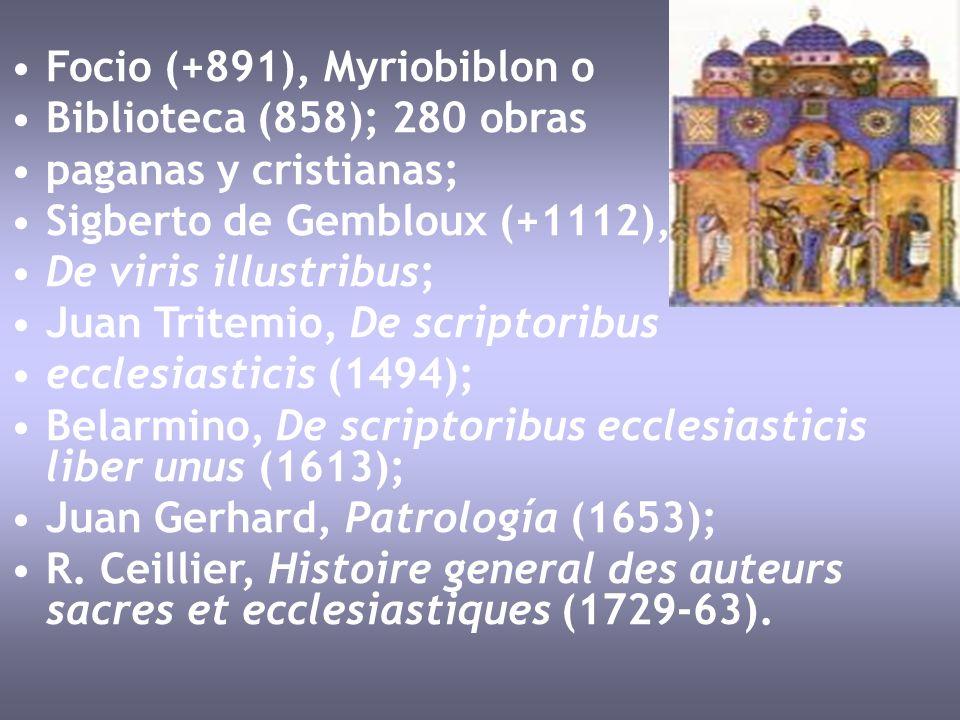 Focio (+891), Myriobiblon o Biblioteca (858); 280 obras paganas y cristianas; Sigberto de Gembloux (+1112), De viris illustribus; Juan Tritemio, De sc