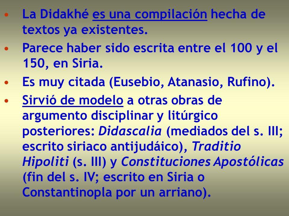 La Didakhé es una compilación hecha de textos ya existentes. Parece haber sido escrita entre el 100 y el 150, en Siria. Es muy citada (Eusebio, Atanas