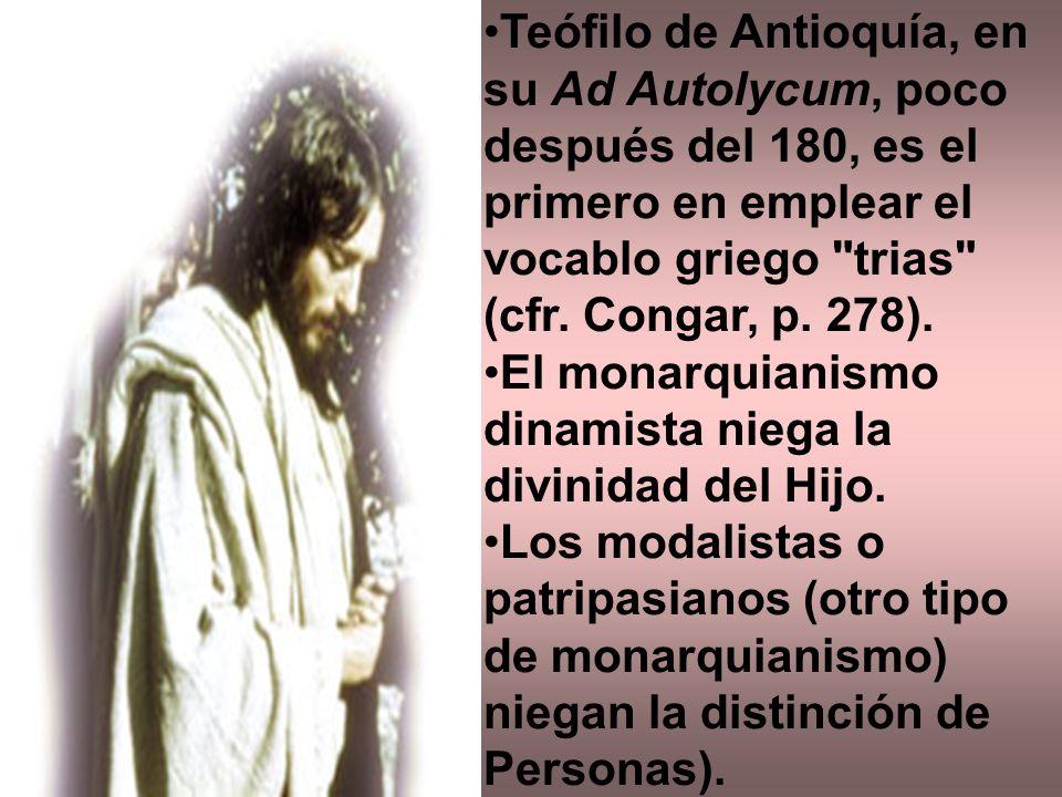 Teófilo de Antioquía, en su Ad Autolycum, poco después del 180, es el primero en emplear el vocablo griego