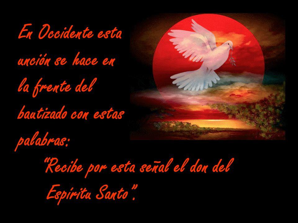El efecto de la Confirmación es la especial efusión del Espíritu Santo, tal como sucedió en Pentecostés.