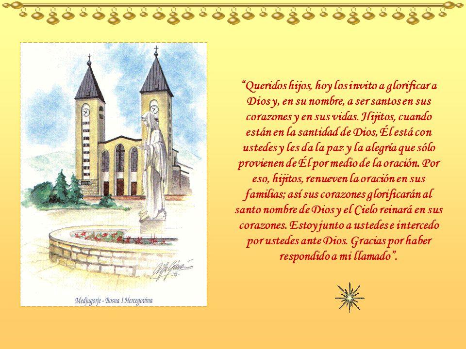 Mensaje de María Mamá -la Gospa- Reina de la Paz, del 25 de mayo de 1997 (Extraído del libro Medjugorje, El Triunfo del Corazón – Sor Emmanuel). Mónic