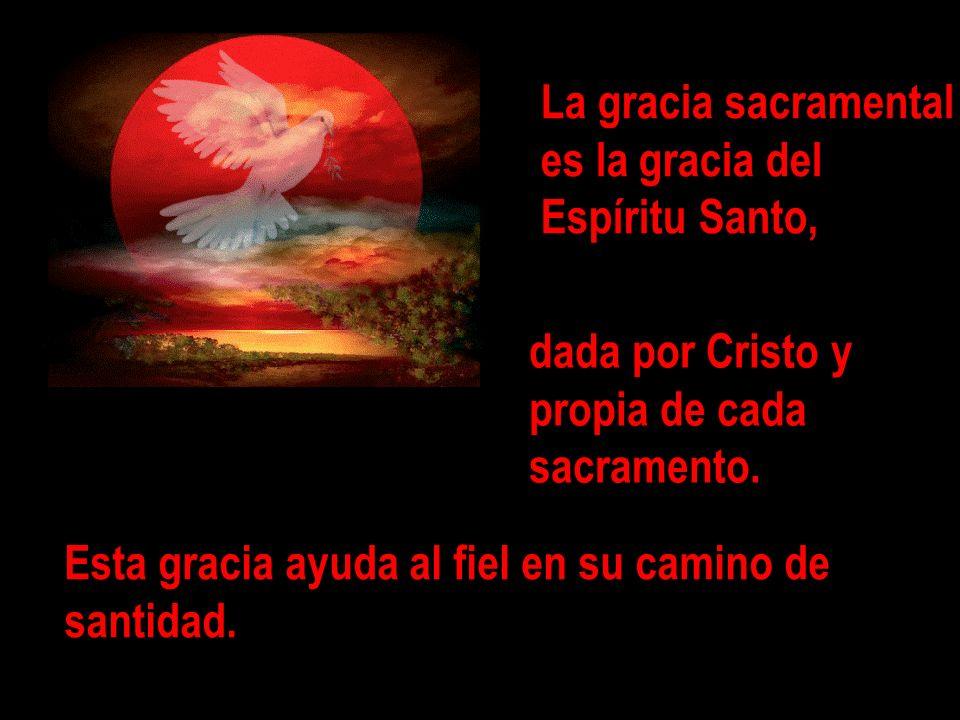 La gracia sacramental es la gracia del Espíritu Santo, dada por Cristo y propia de cada sacramento. Esta gracia ayuda al fiel en su camino de santidad