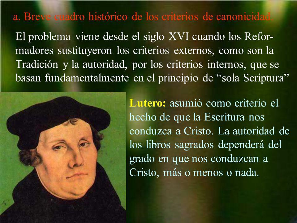 Calvino consideró como criterio de canonicidad el testimonio interno del Espíritu en cada fiel.