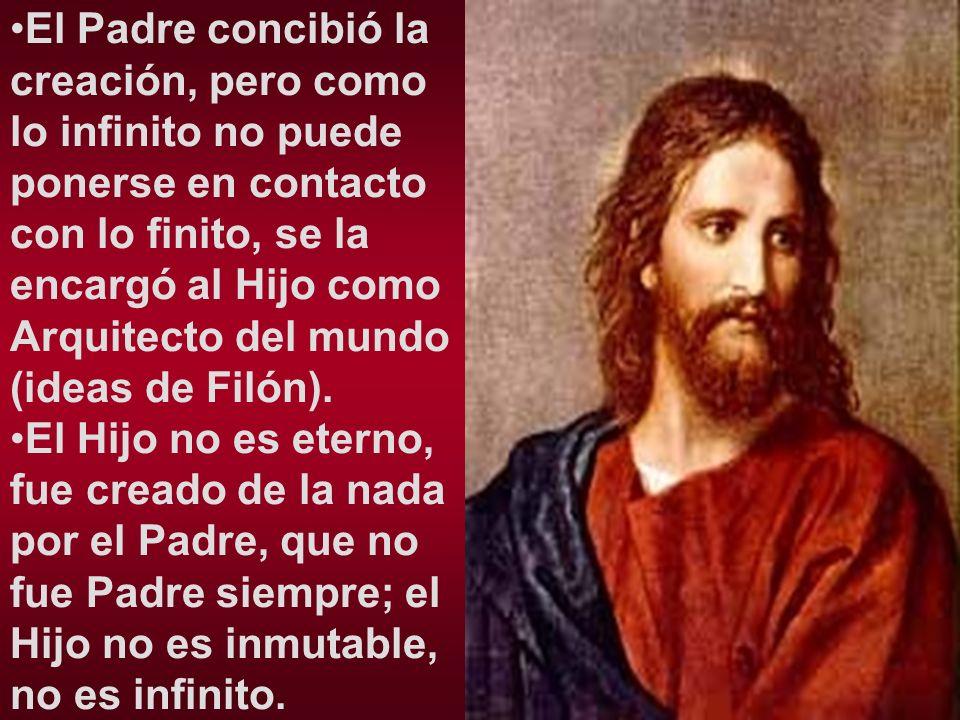 El Padre concibió la creación, pero como lo infinito no puede ponerse en contacto con lo finito, se la encargó al Hijo como Arquitecto del mundo (idea