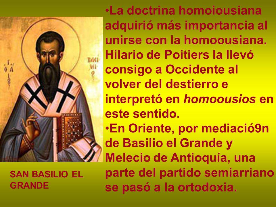 La doctrina homoiousiana adquirió más importancia al unirse con la homoousiana. Hilario de Poitiers la llevó consigo a Occidente al volver del destier