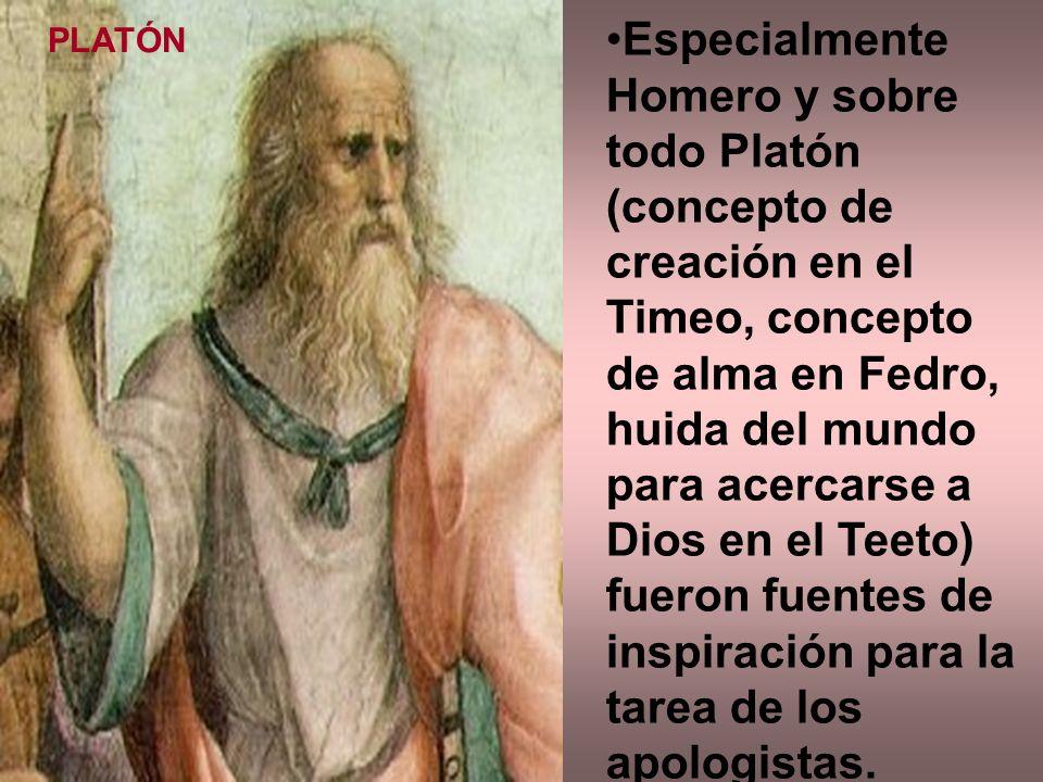 Especialmente Homero y sobre todo Platón (concepto de creación en el Timeo, concepto de alma en Fedro, huida del mundo para acercarse a Dios en el Tee