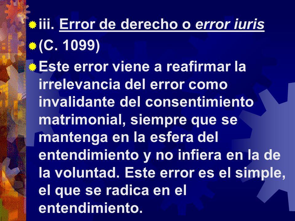 iii.Error de derecho o error iuris (C.