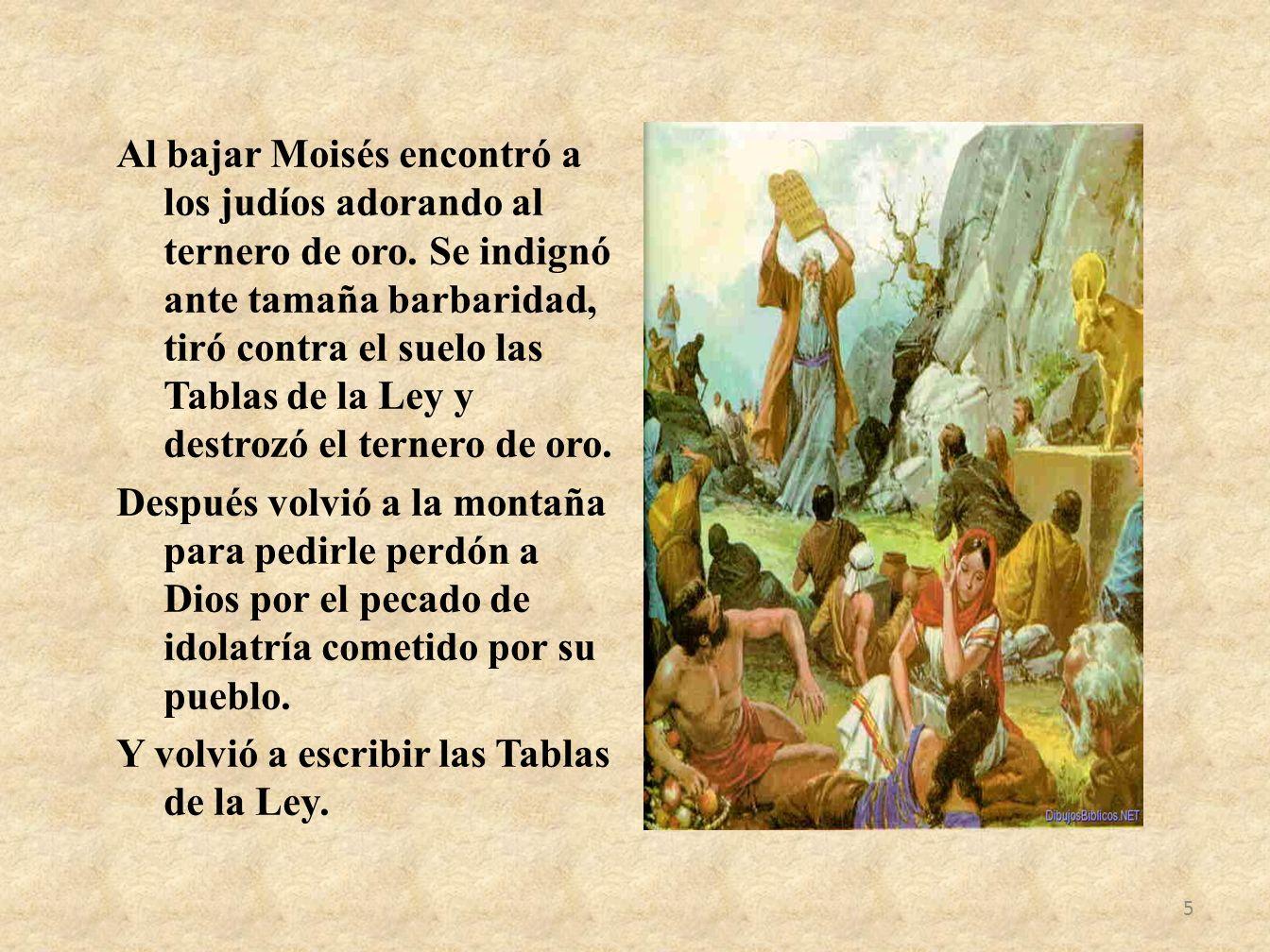 Para guardar las Tablas de la Ley, por indicación de Dios mandó Moisés construir una caja muy fina, con dos estatuas de arcángeles a los costados y unas varas que permitían llevarla a hombro.