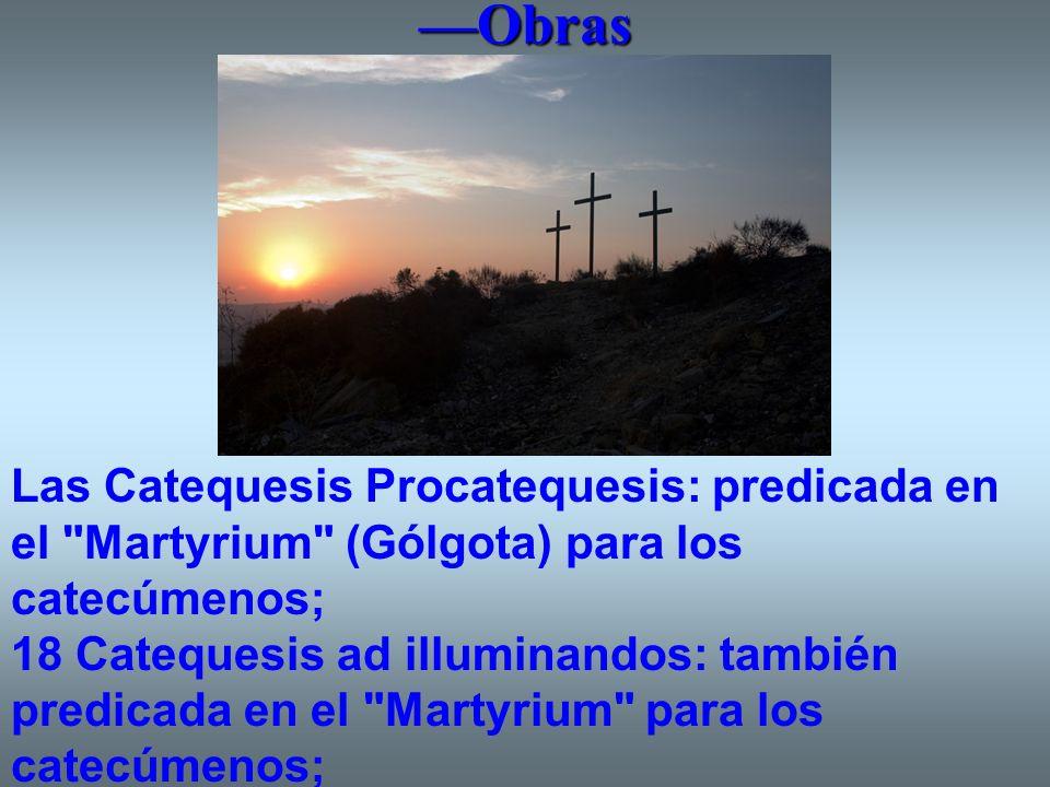 Obras Las Catequesis Procatequesis: predicada en el