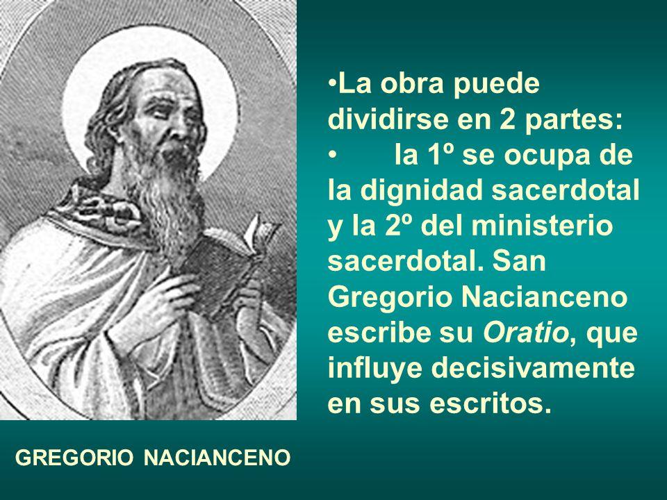 La obra puede dividirse en 2 partes: la 1º se ocupa de la dignidad sacerdotal y la 2º del ministerio sacerdotal. San Gregorio Nacianceno escribe su Or