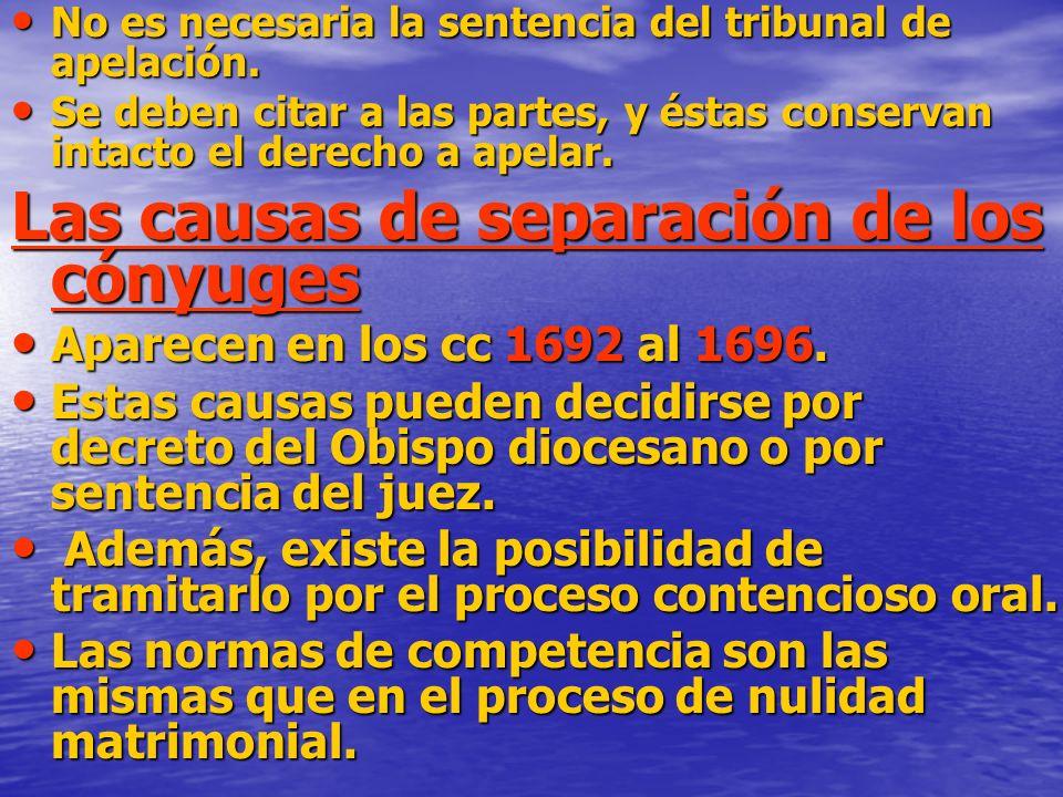 No es necesaria la sentencia del tribunal de apelación.