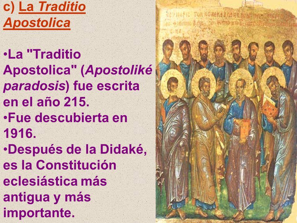 c) La Traditio Apostolica La