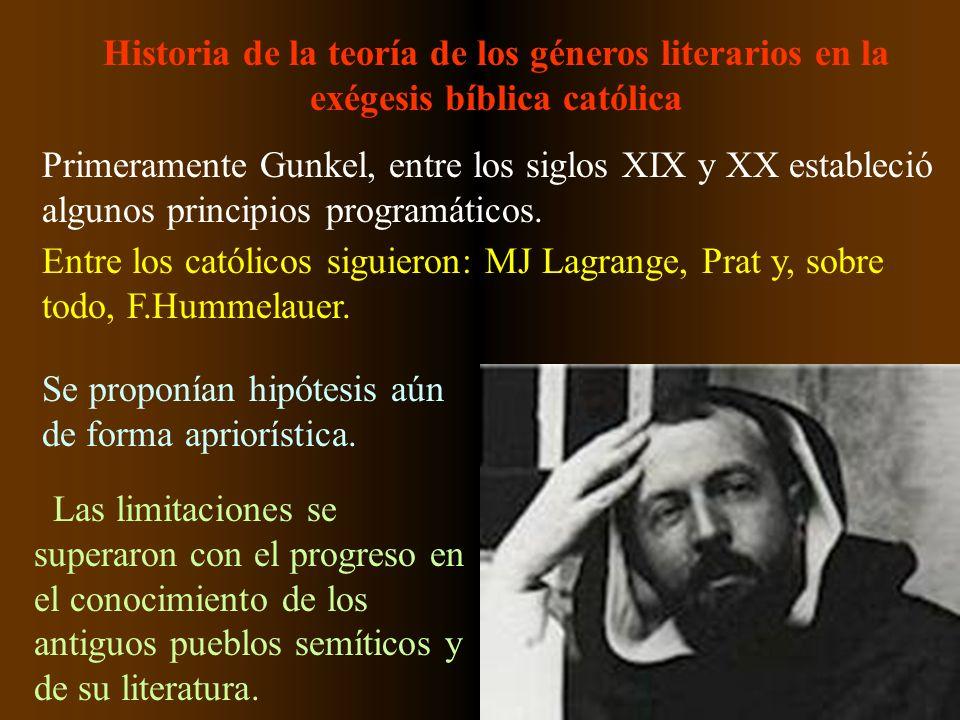Historia de la teoría de los géneros literarios en la exégesis bíblica católica Primeramente Gunkel, entre los siglos XIX y XX estableció algunos prin