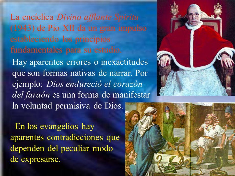 La encíclica Divino afflante Spiritu (1943) de Pio XII da un gran impulso estableciendo los principios fundamentales para su estudio. Hay aparentes er