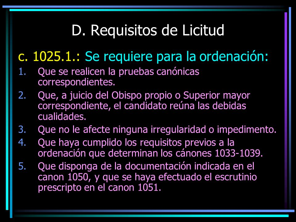 D.Requisitos de Licitud c.